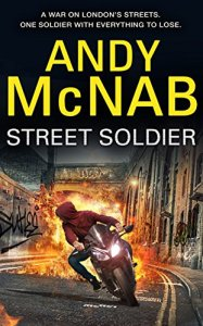 Street Soldier by Andy McNab