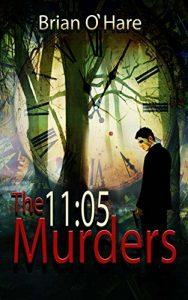 11:05 Murders (The Inspector Sheehan Mysteries Book 2) by Brian O'Hare