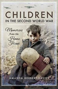 Children in the Second World War by Amanda Herbert-Davies