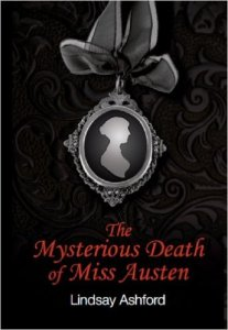 The Mysterious Death of Miss Austen by Lindsay Ashford