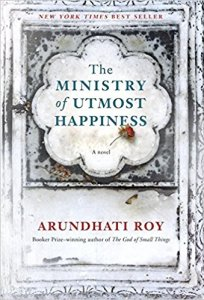 The Ministry of Utmost Happiness by Arundrati Roy