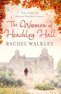 Cover of The Women of Heachley Hall by Rachel Walkley