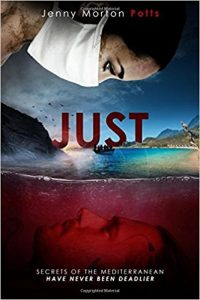 Book review. Just: A heart stopping thriller, full of emotion and twists by Jenny Morton Potts