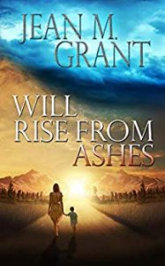 Cover of Will Rise from Ashes by Jean M. Grant