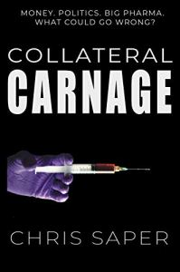 Collateral Carnage by Chris Saper