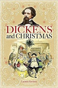 Dickens and Christmas by Lucinda Hawksley