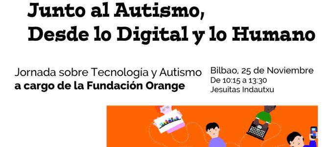 Jornada Formativa Junto al Autismo, Desde lo Digital y lo Humano via @aprendeTEA 25.11.2017 #Bilbao @fundacionorange