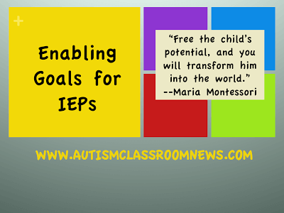 Writing Enabling Goals for IEPs