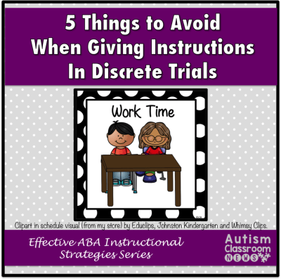 5 Things To Avoid When Giving Instructions In Discrete Trials