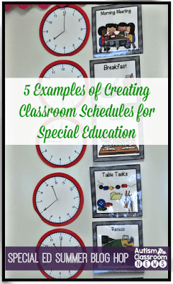 5 Examples of Setting Classroom Schedules in Special Education: Special Ed Summer Blog Hop