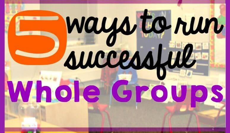5 Ways to Make Your Morning Meeting or Whole Group Activities Successful