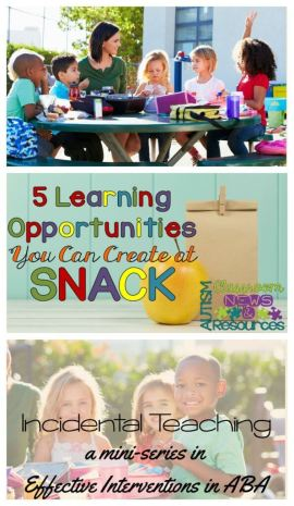 5 Incidental Teaching Opportunities You Can Create in Snack by Autism Classroom Resources