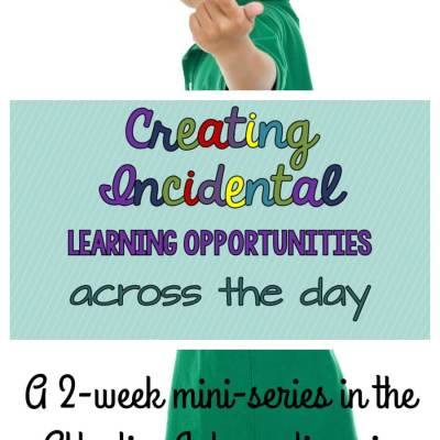Creating Incidental Opportunities for Learning Across the Day