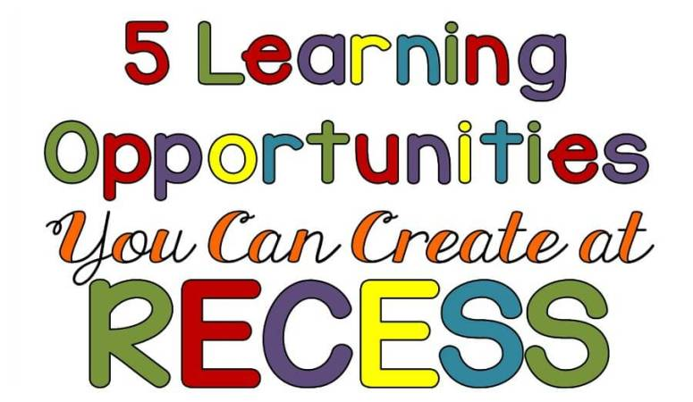 5 Teaching Opportunities You Can Create During Recess