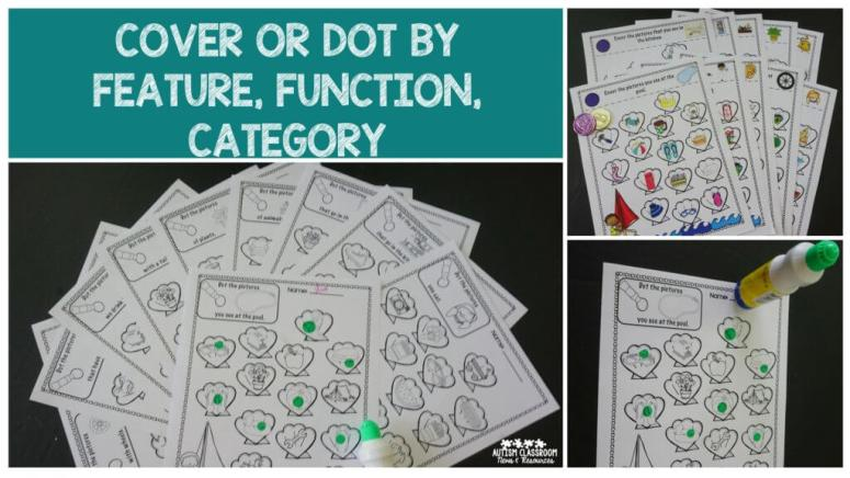 Cover or dot the picture by feature, function or class are great print and go materials to supplement discrete trial instruction and put in independent work. There are black and white and color versions.