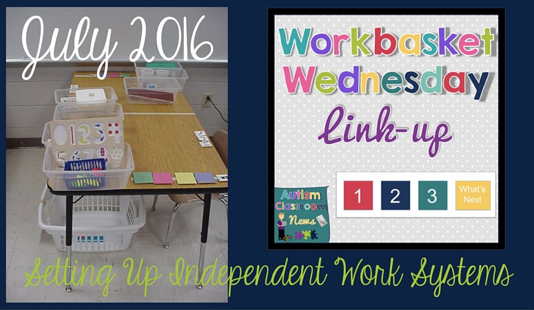 Setting Up Independent Work System Stations: Workbasket Wednesday