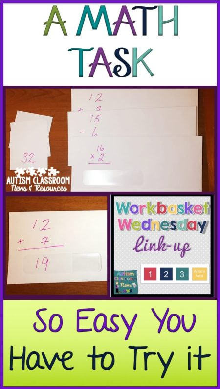 So this month for Workbasket Wednesday I wanted to share a quick and easy math work task for independent work systems.  This task is a great one for students working on basic math facts and there are so many ways it can be modified to create different tasks. This task is so easy I made it out of supplies I found in my hotel.  Seriously!  If you need another work task for your TEACCH work system in a special education classroom or student with autism, check out this task.  Also check out all the other tasks that are linked up at the bottom of the post.