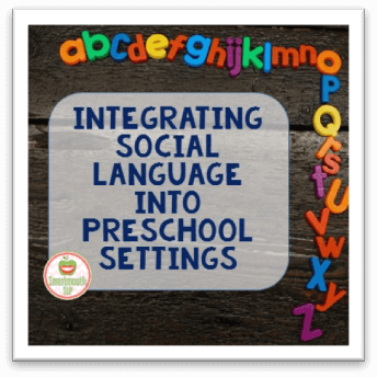 Integrating Social Language Into Preschool Settings: Guest Post