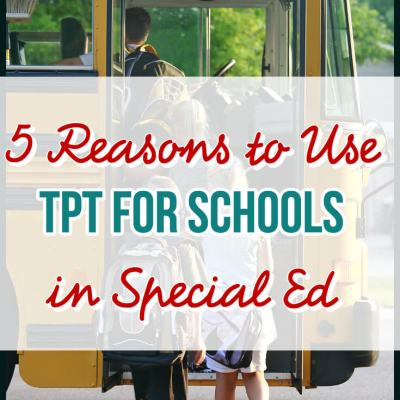 5 Reasons to Use TpT for Schools