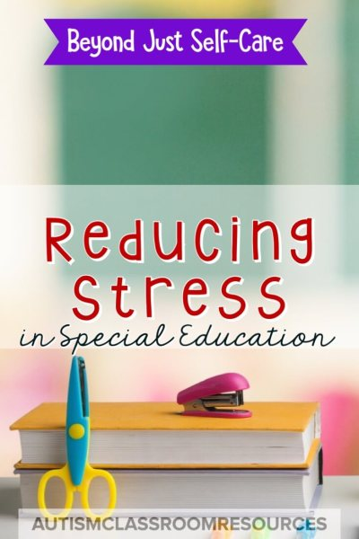 We know, as special educators, that our jobs are super stressful. If you feel like you are on the edge of burning out or just trying to figure out how to make it through the year, this post is for you. It goes beyond just taking care of yourself to ways you can set up systems in your classroom to help reduce stress throughout the year.