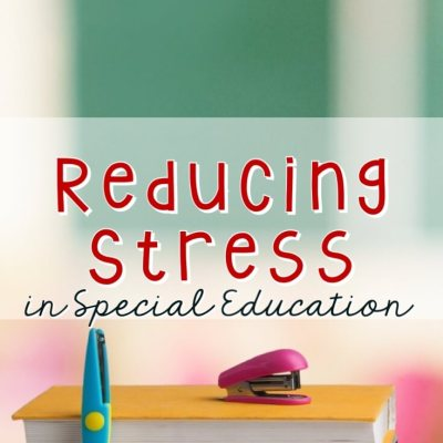 Reducing Stress in Special Education