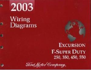 2003 Ford Excursion, F250, F350, F450, F550 & FSuper Duty Truck  Wiring Diagrams