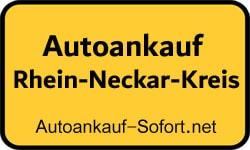 Autoankauf Rhein-Neckar-Kreis