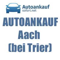 Autoankauf Aach (bei Trier)