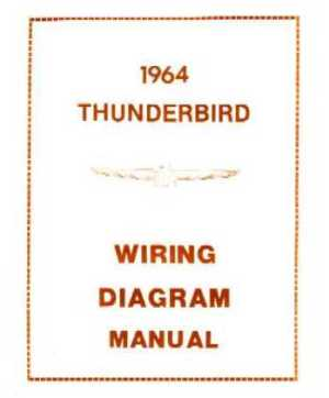 1964 FORD THUNDERBIRD Wiring Diagrams