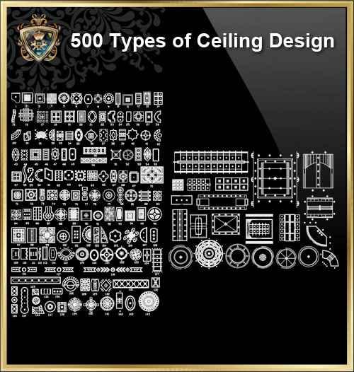 500 Types of Ceiling Design CAD Blocks - Autocad Design Pro-Autocad  Blocks,Drawings Download