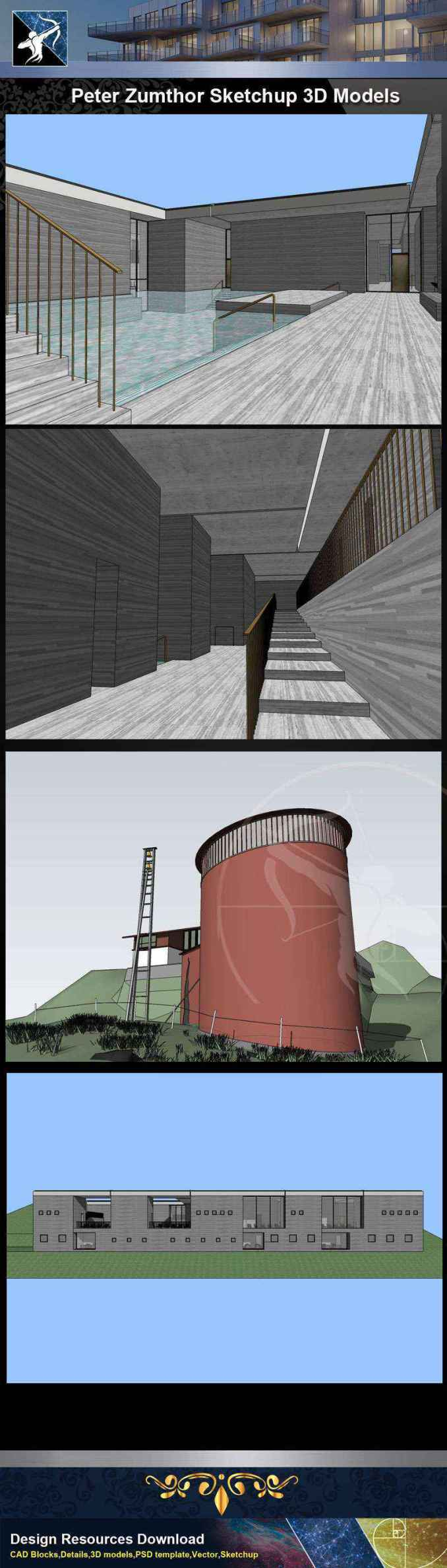 Download 4 Projects of Peter Zumthor Architecture Sketchup 3D Models(* skp  file format)