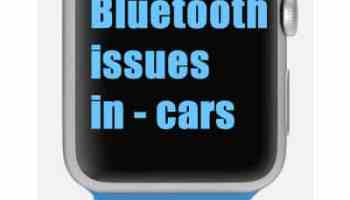 Why iPhone 7, 8, X+ iOS 11 3 Bluetooth Connection Issues