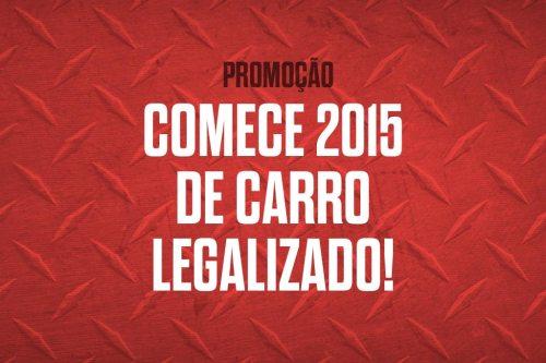 Promoção comece 2015 de carro legalizado!