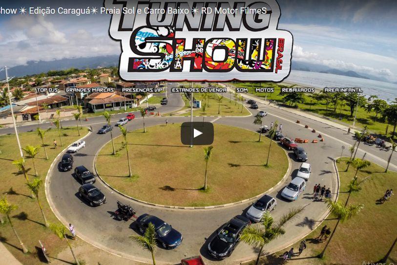 Vídeo Tuning Show Brasil - Edição Caraguatatuba 2016