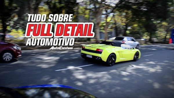 Tudo sobre Full Detail Automotivo