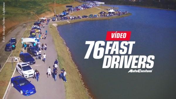 Vídeo 76 Fast Drivers - Itajubá - Julho 2017