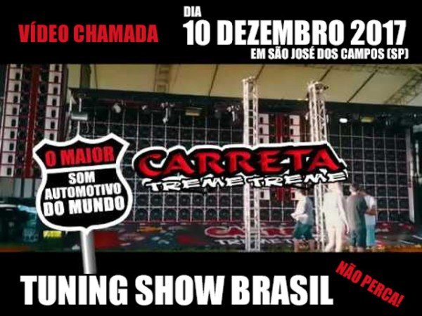 SoundDigital apresenta grande final Tuning Show Brasil 2017!