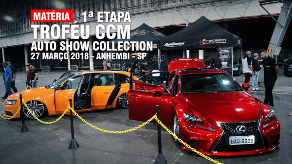 1ª Etapa Troféu CCM no Auto Show Collection 2018
