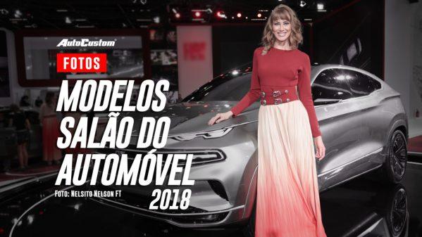 Fotos das Modelos do Salão do Automóvel 2018