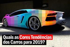 Saiba quais são as Cores Tendências dos Carros para 2019