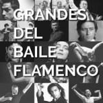 Grandes del Baile Flamenco