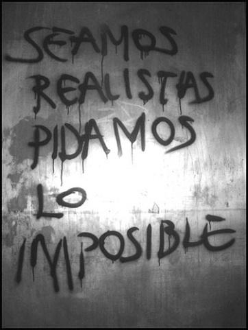 Resultado de imagen para seamos realistas pidamos lo imposible