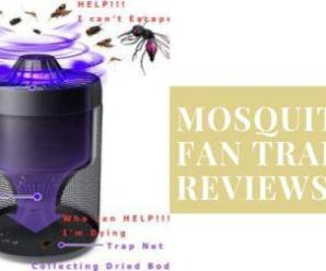 Best Mosquito fan trap (Review & buyers guide 2020)