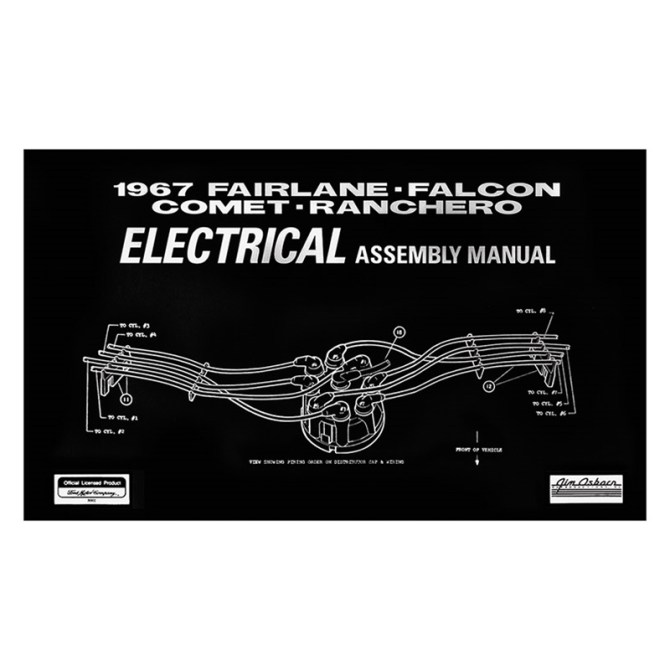 electrical assembly manual 1967 ford fairlane falcon comet