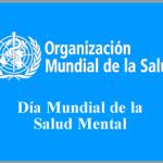Día Mundial de la Salud Mental – 10 octubre