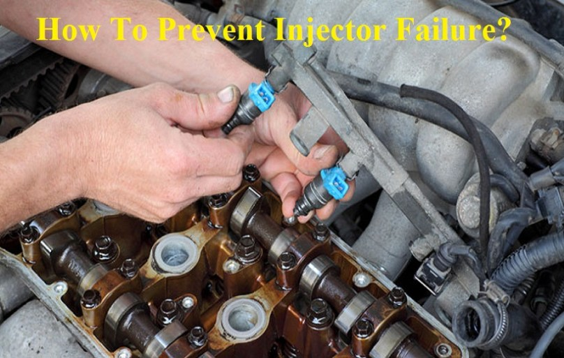 How To Prevent Injector Failure