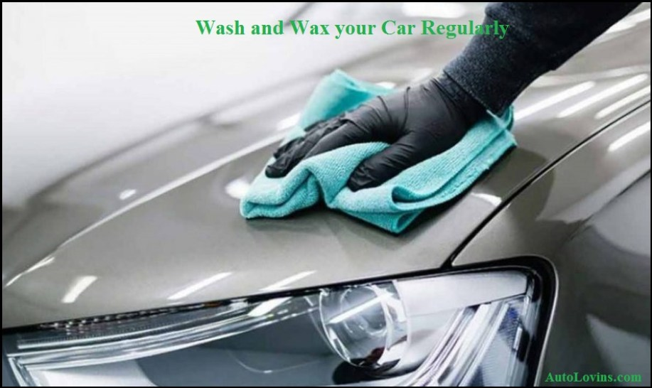 Wash and Wax your Car Regularly