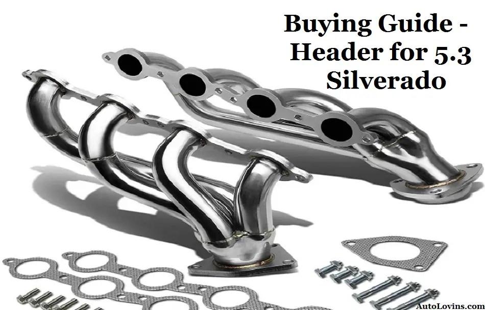 Header for 5.3 Silverado Buying Guide