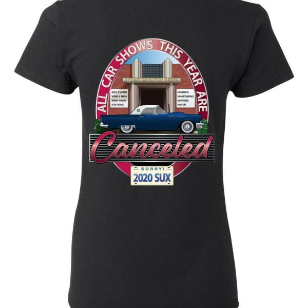 car shows canceled women's t shirt