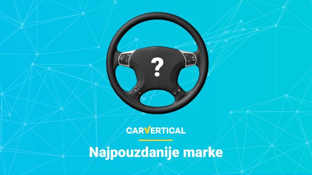Evo koje su najpouzdanije marke automobila prema carVertical
